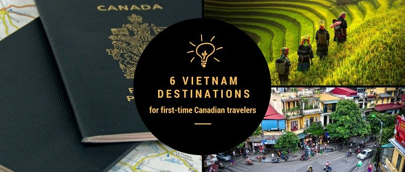 6 destinations in Vietnam recommended for Canadians